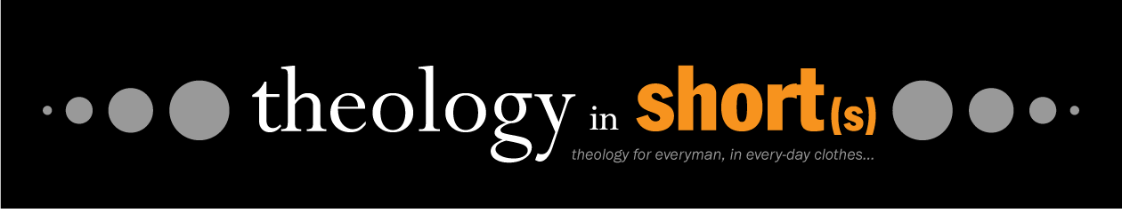 theology for every man in every day clothes…